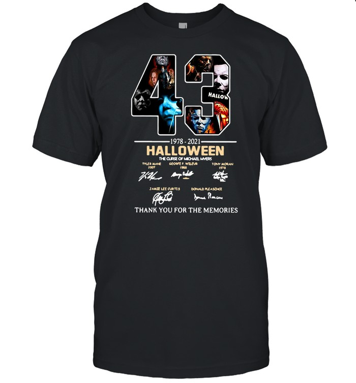 43 1978-2021 Halloween The Curse Of Michael Myers Signature Thank You For The Memories T-shirt Classic Men's T-shirt