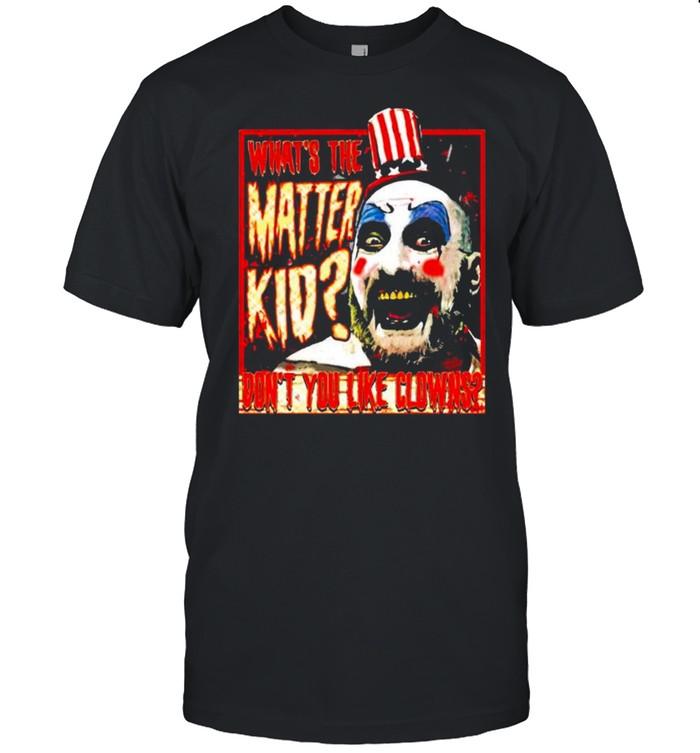 Captain Spaulding What The Matter Kid shirt Classic Men's T-shirt