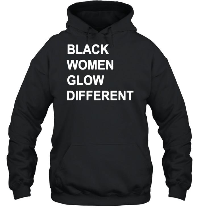 Black women glow different shirt Unisex Hoodie