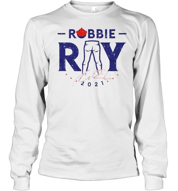 Toronto Blue Jays Robbie Ray 2021 signature shirt Long Sleeved T-shirt