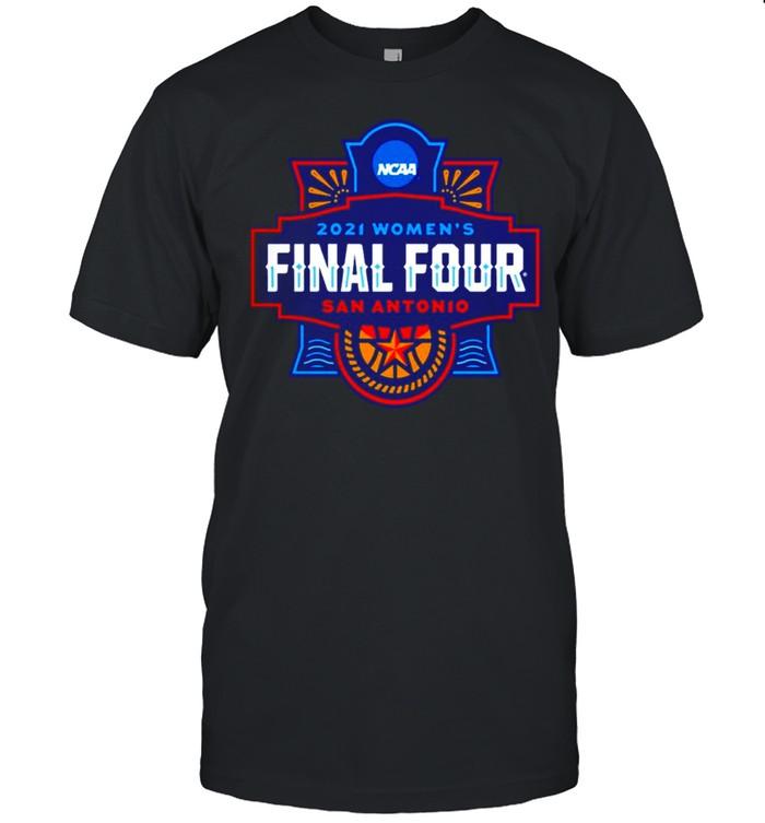 2021 NCAA Women's Basketball Final Four San Antonio shirt Classic Men's T-shirt