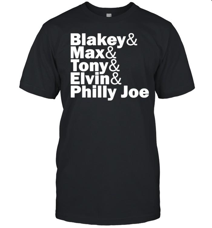 Blakey Max Tony Elvin Philly Joe shirt Classic Men's T-shirt