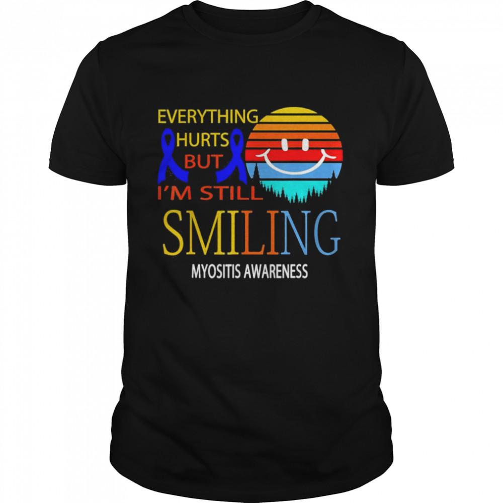 Im still smiling myositis awareness shirt Classic Men's T-shirt