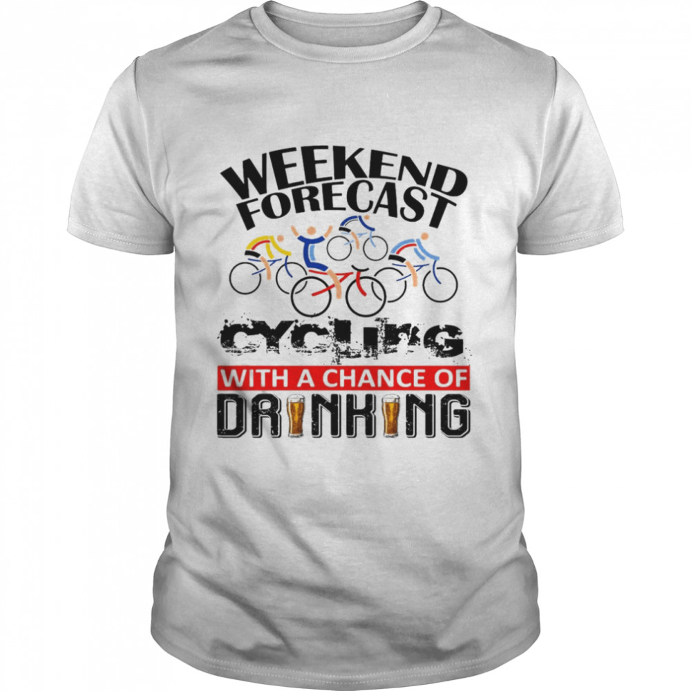 Bicycle Weekend Forecast With A Chance Of Drinking T-shirt Classic Men's T-shirt