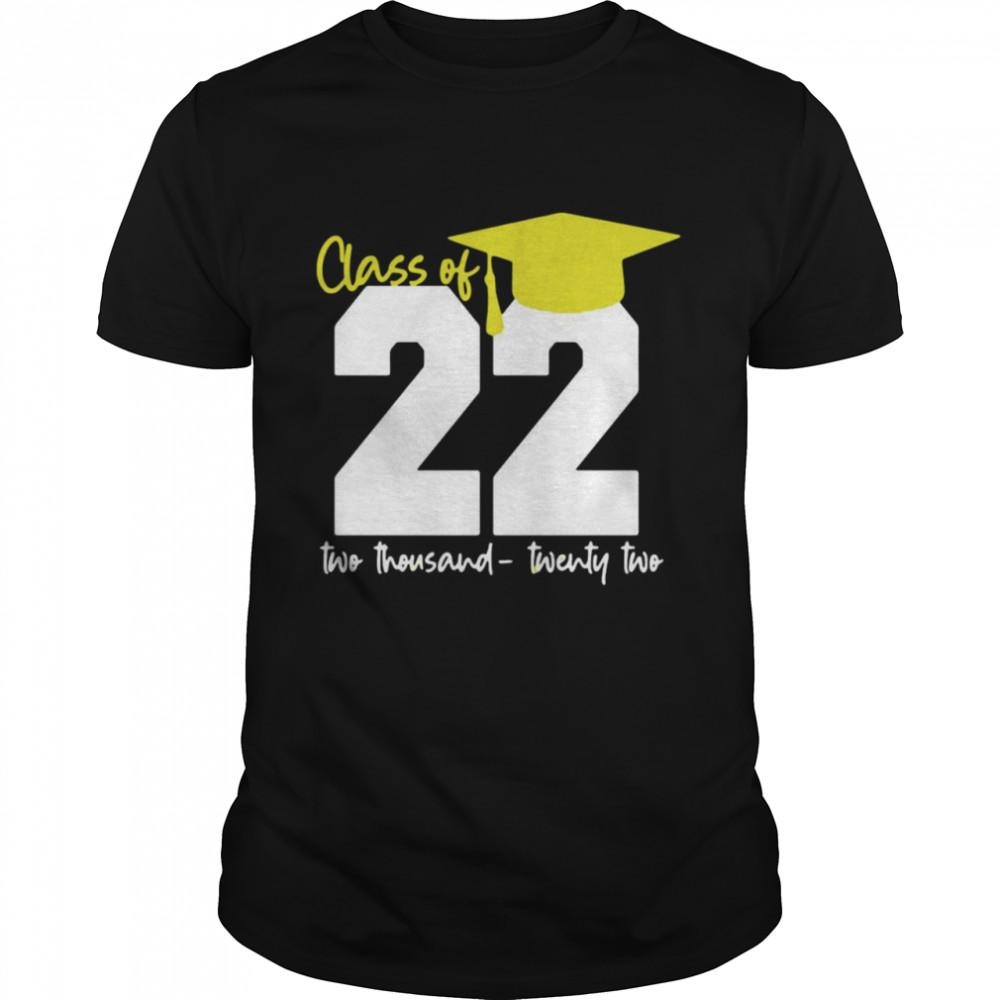 Class Of 2022 Two Thousand Twenty Two T-shirt Classic Men's T-shirt