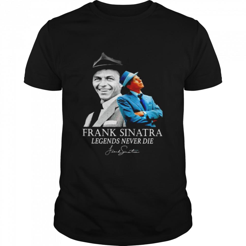Frank Sinatra legends never die signature shirt Classic Men's T-shirt