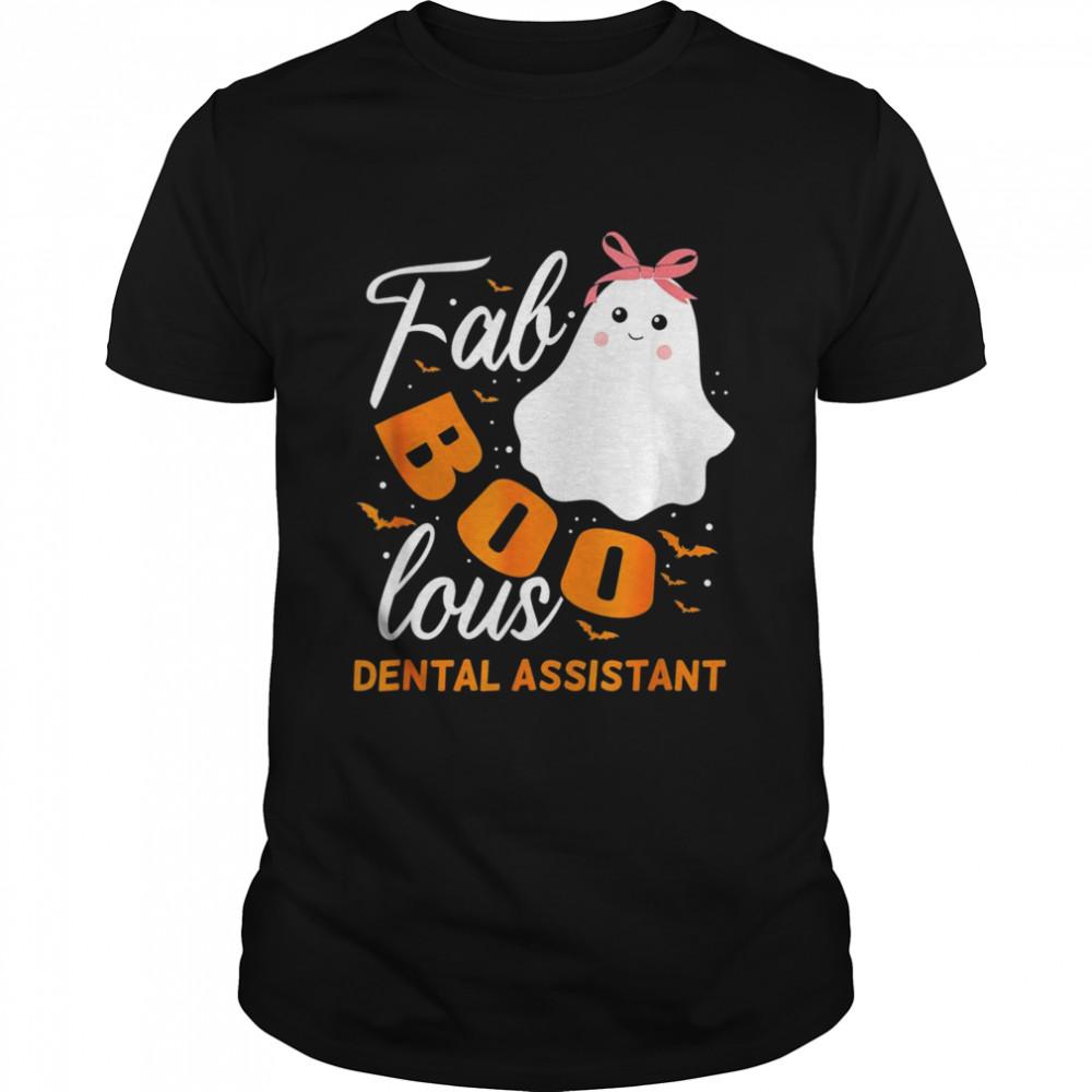 Dental Assistant Ghost Halloween Fabulous Faboolous  Classic Men's T-shirt