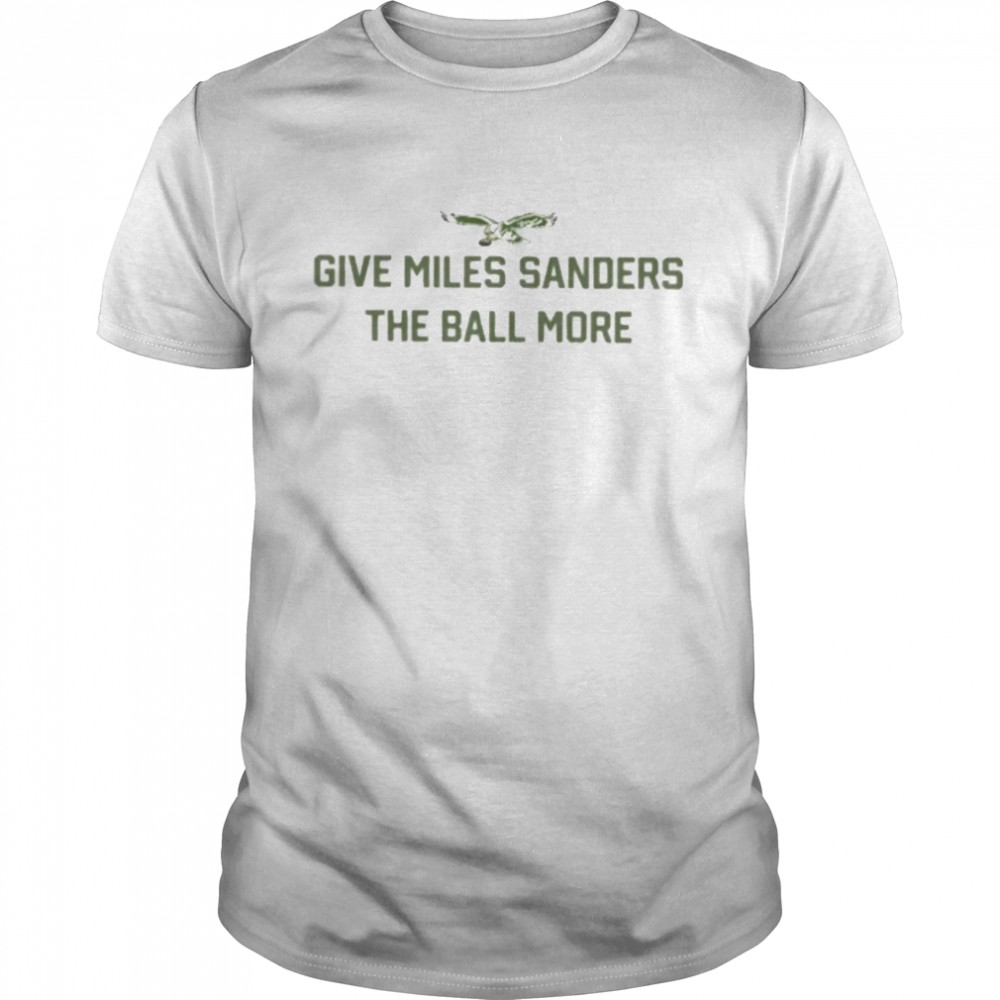 Give Miles Sanders The Ball More  Classic Men's T-shirt