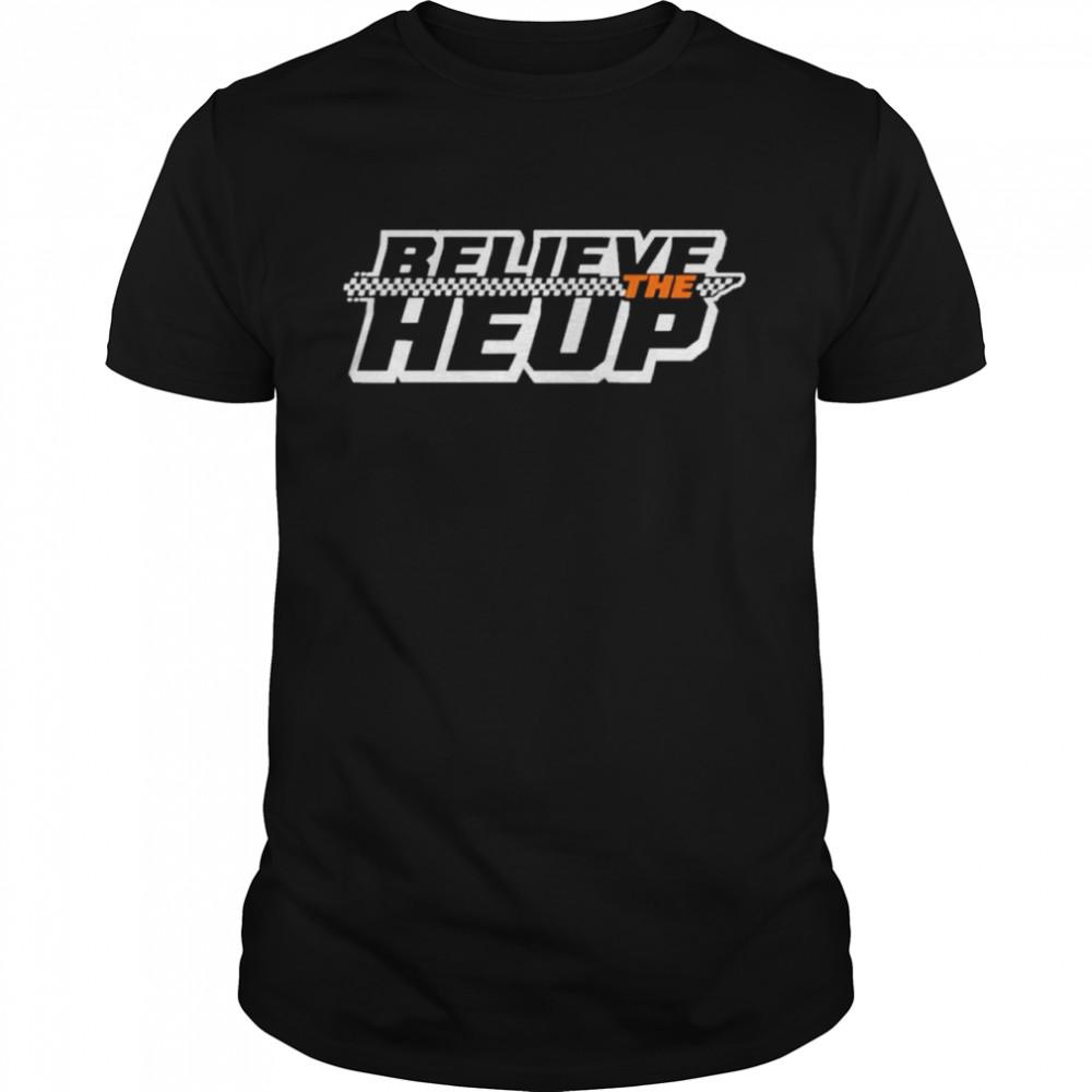 Believe The Heup shirt Classic Men's T-shirt
