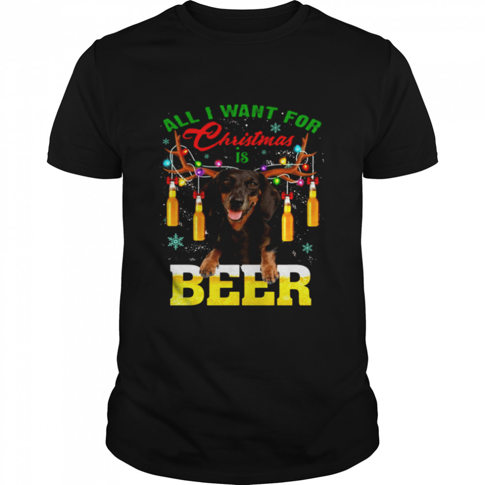 Dachshund Dog All I Want For Christmas Is Beer Sweater Shirt