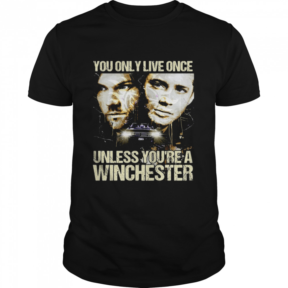 You Only Live Once Unless You're A Winchester T-shirt Classic Men's T-shirt